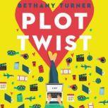 Plot Twist, Bethany Turner