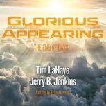 Glorious Appearing The End of Days, Tim LaHaye