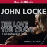 The Love You Crave, John Locke