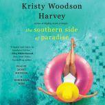 Southern Side of Paradise, Kristy Woodson Harvey