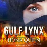 Gulf Lynx, Fiona Quinn