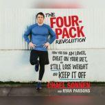 Four-Pack Revolution, The How You Can Aim Lower, Cheat on Your Diet, and Still Lose Weight and Keep It Off, Chael Sonnen