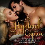 Highland Captive, Hannah Howell