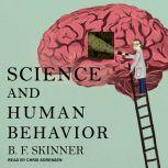 Science and Human Behavior, B.F. Skinner