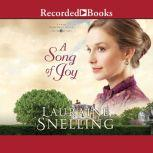 A Song of Joy, Lauraine Snelling