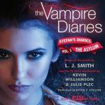 The Vampire Diaries: Stefan's Diaries #5: The Asylum, L. J. Smith