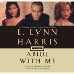 Abide with Me, E. Lynn Harris
