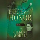 Edge of Honor, Gilbert Morris
