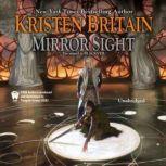Mirror Sight Book Five of Green Rider, Kristen Britain