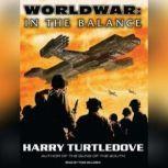 Worldwar: In the Balance, Harry Turtledove