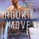 Rookie Move, Sarina Bowen