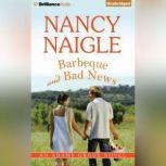 Barbecue and Bad News, Nancy Naigle