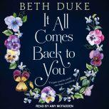 It All Comes Back to You, Beth Duke