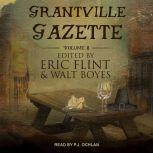 Grantville Gazette, Volume VIII, Eric Flint