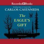 The Eagle's Gift, Carlos Castaneda