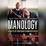 Manology Secrets of Your Mans Mind Revealed, Tyrese Gibson; Rev Run