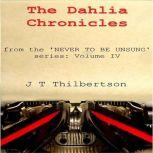 The Dahlia Chronicles, JT Thilbertson