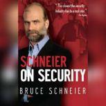 Schneier on Security, Bruce Schneier