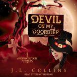 Devil on My Doorstep, J.L. Collins