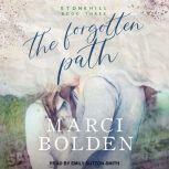 The Forgotten Path, Marci Bolden