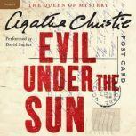 Evil Under the Sun A Hercule Poirot Mystery, Agatha Christie