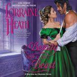 Beauty Tempts the Beast A Sins for All Season Novel, Lorraine Heath