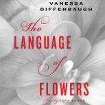 The Language of Flowers, Vanessa Diffenbaugh
