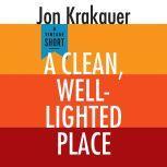 A Clean, Well-Lighted Place, Jon Krakauer