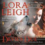 The Devil's Due A Novella of the Breeds, from ENTHRALLED, Lora Leigh