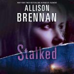 Stalked, Allison Brennan