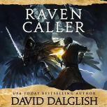 Ravencaller, David Dalglish