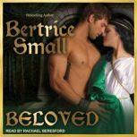 Beloved, Bertrice Small
