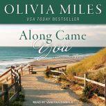 Along Came You, Olivia Miles