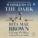 Whiskers in the Dark, Rita Mae Brown