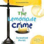 The Lemonade Crime, Jacqueline Davies