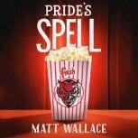 Pride's Spell A Sin du Jour Affair, Matt Wallace