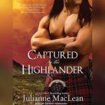 Captured by the Highlander, Julianne MacLean