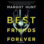 Best Friends Forever, Margot Hunt