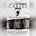 The Cartel 7: Illuminati Roundtable of the Bosses, Ashley & JaQuavis