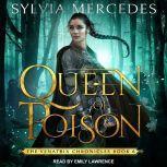 Queen of Poison, Sylvia Mercedes