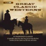 Great Classic Westerns, various authors