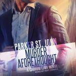 Murder Aforethought A Cabrini Law Novel, Parker St. John