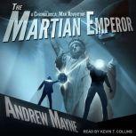 The Martian Emperor, Andrew Mayne
