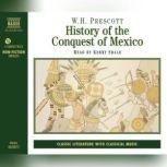 History of the Conquest of Mexico, W.H. Prescott