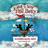 School Ship Tobermory, Alexander McCall Smith