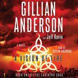 A Vision of Fire, Gillian Anderson