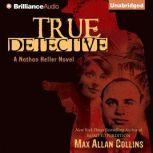 True Detective, Max Allan Collins