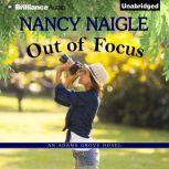 Out of Focus, Nancy Naigle
