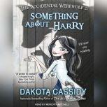Accidentally Ever After , Dakota Cassidy