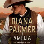 Amelia, Diana Palmer